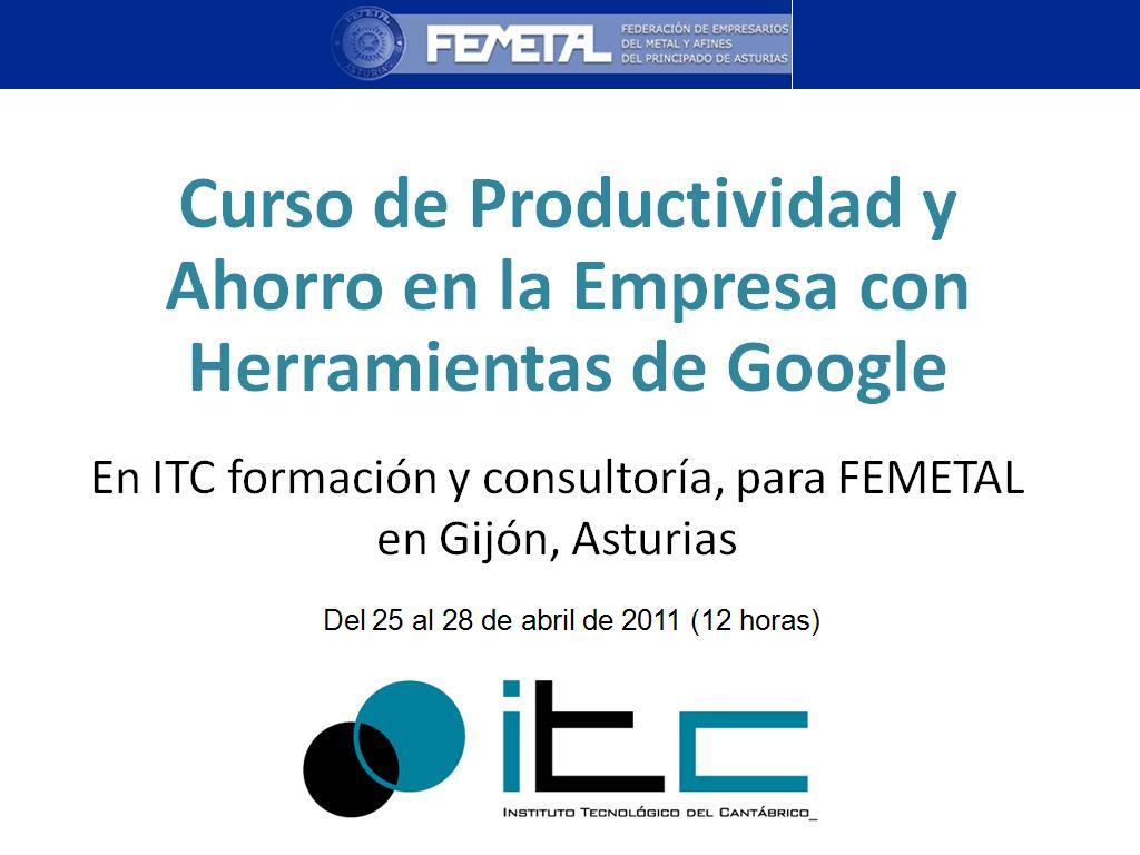 Curso De Productividad Y Ahorro En La Empresa Con Herramientas De Google Hydroasle
